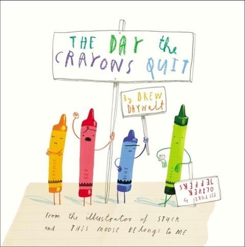 The Day Crayons Quit - Drew Daywalt