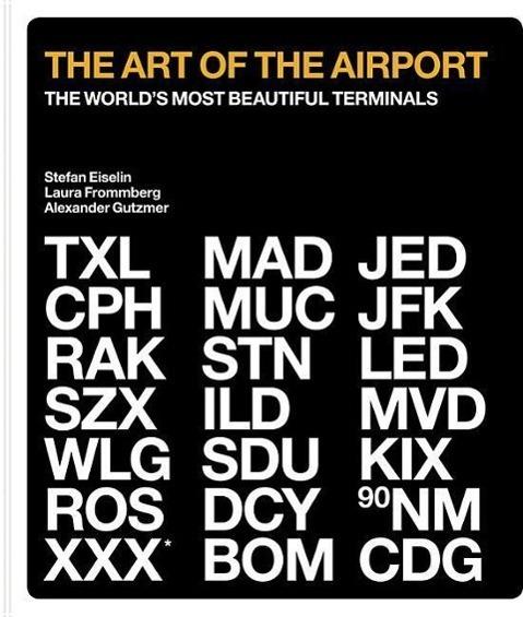 The Art of the Airport - Alexander Gutzmer, Laura Frommberg, Stefan Eiselin