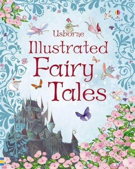 Usborne Illustrated Fairy Tales