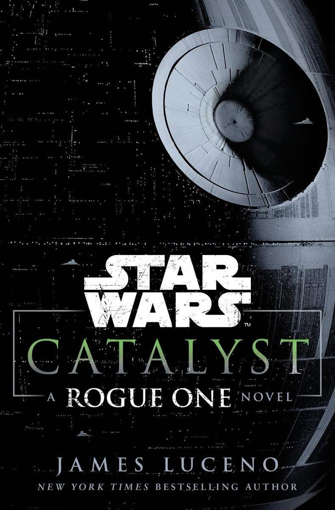 Star Wars: Catalyst - James Luceno