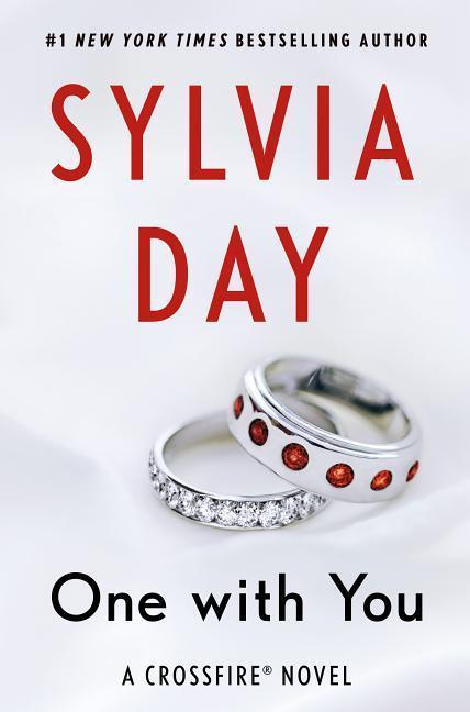 Crossfire 5. One with You - Sylvia Day