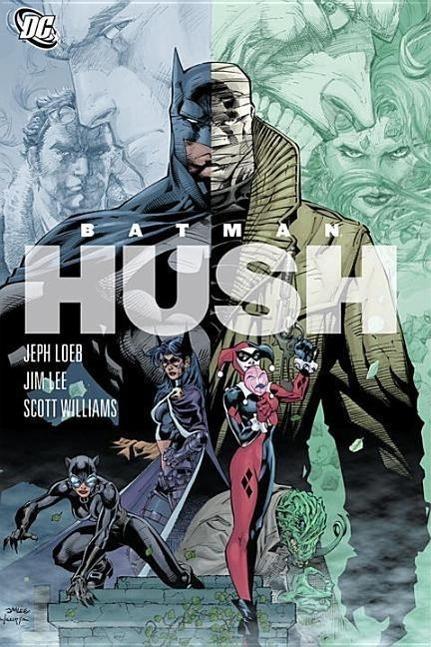 Batman: Hush - Jeph Loeb