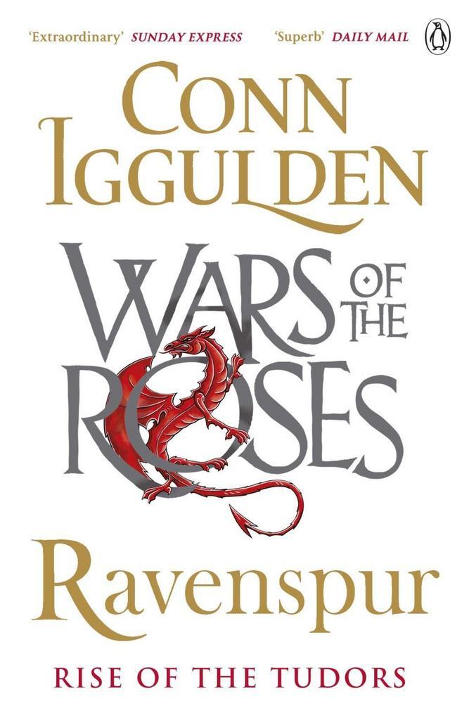 The Wars of the Roses 04. Ravenspur - Conn Iggulden