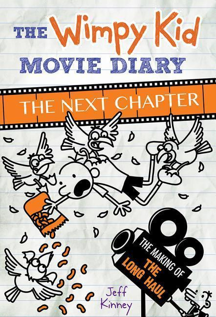 The Wimpy Kid Movie Diary: The Long Haul - Jeff Kinney
