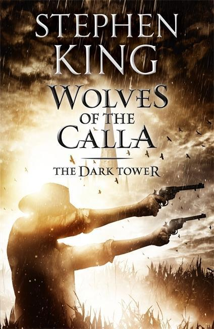The Dark Tower 5. The Wolves of Calla - Stephen King