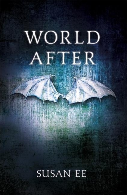Penryn and the End of Days 02. World After - Susan Ee