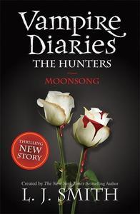 Obrázok The Vampire Diaries - The Hunters 02. Moonsong