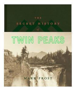 Obrázok The Secret History of Twin Peaks