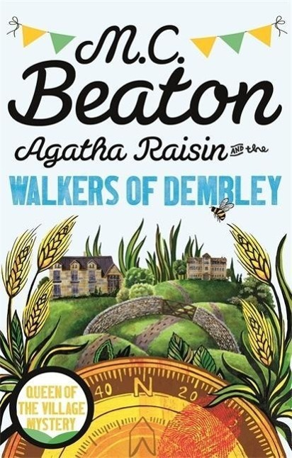 Agatha Raisin and the Walkers of Dembley - M. C. Beaton