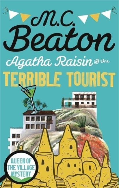 Agatha Raisin and the Terrible Tourist - M. C. Beaton