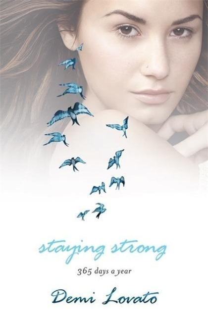 Staying Strong - Demi Lovato