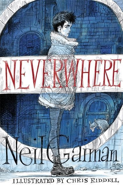 Neverwhere. Illustrated Edition - Neil Gaiman