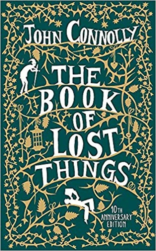 The Book of Lost Things. 10th Anniversary Edition - John Connolly