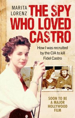 Obrázok The Spy Who Loved Castro
