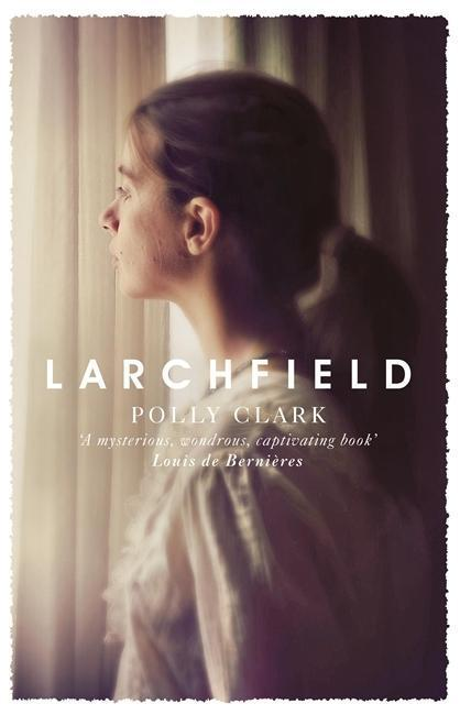Larchfield - Polly Clark