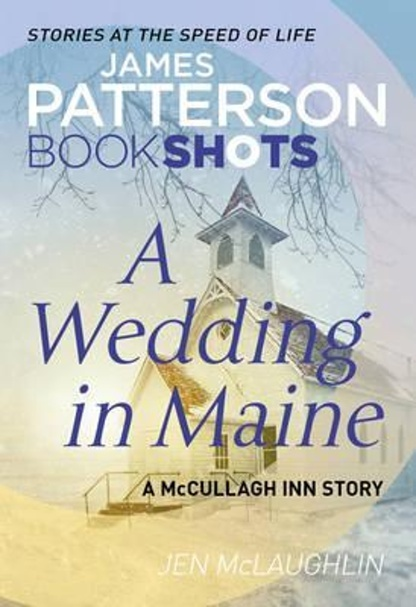 A Wedding in Maine - James Patterson, Jen McLaughlin
