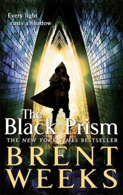 Lightbringer 1. The Black Prism - Brent Weeks