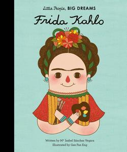 Obrázok Little People, Big Dreams: Frida Kahlo