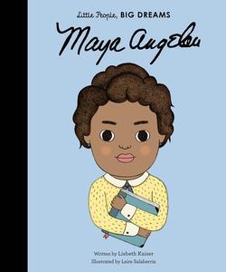 Obrázok Little People, Big Dreams: Maya Angelou