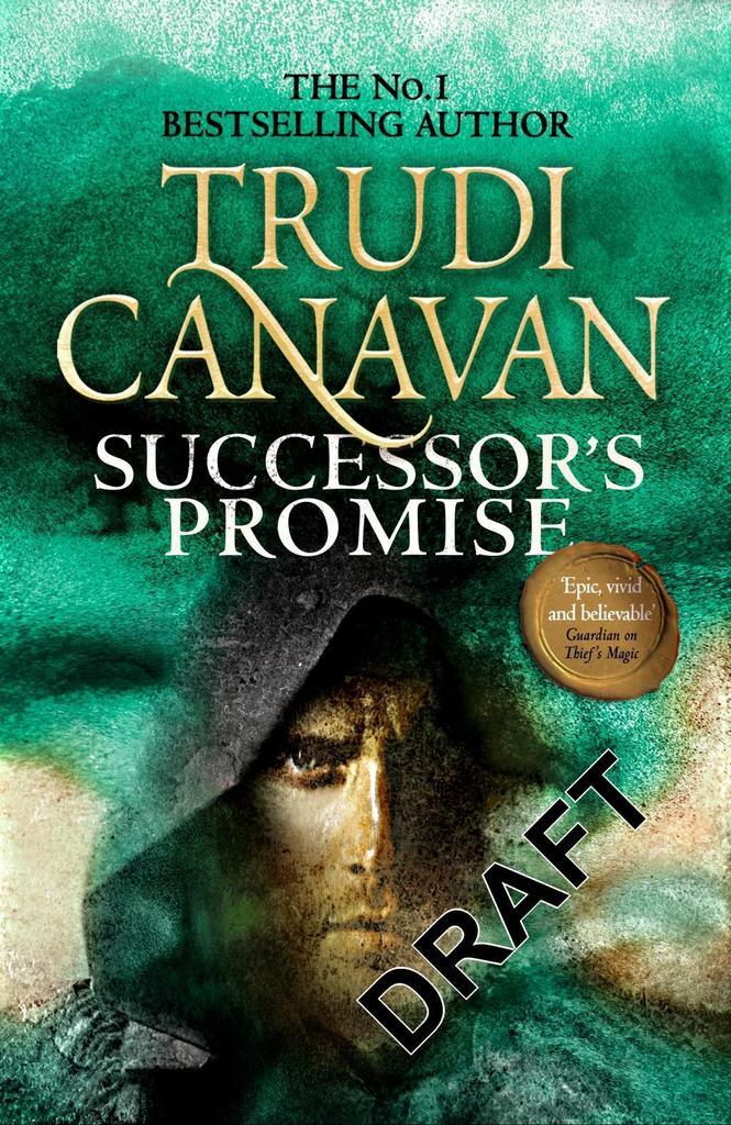 Millennium's Rule 03. Successor's Promise - Trudi Canavan