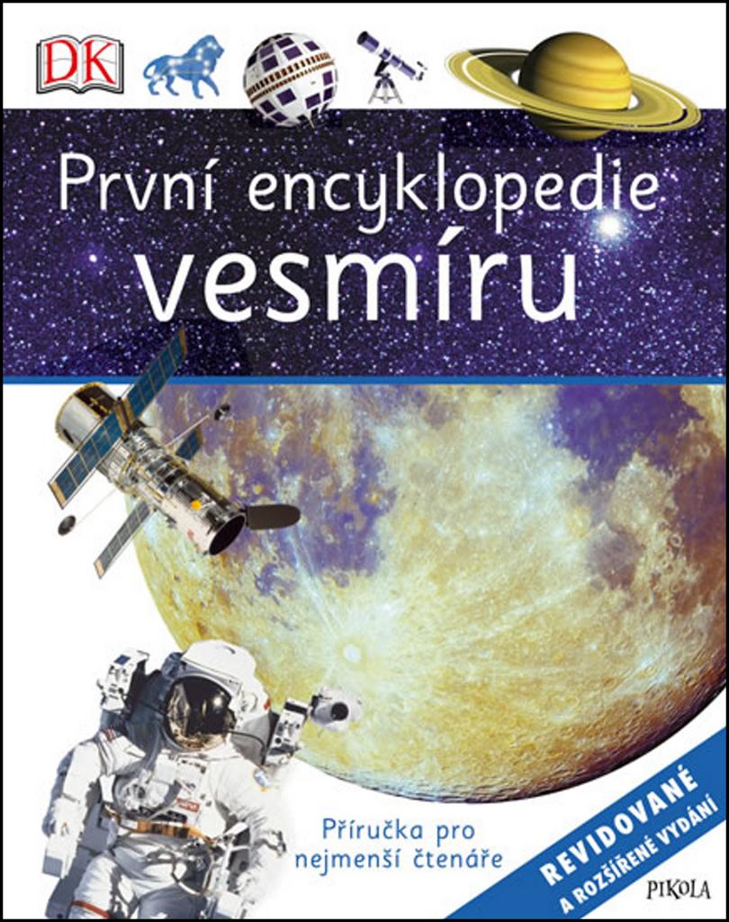 První encyklopedie vesmíru (Revidované a rozšířené vydání)