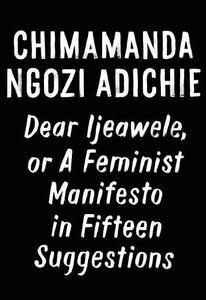 Obrázok Dear Ijeawele, or A Feminist Manifesto in Fiftee