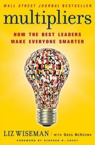 Obrázok Multipliers: How the Best Leaders Make Everyone Smarter