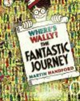 Where's Wally? The Fantastic Journey - Martin Handford