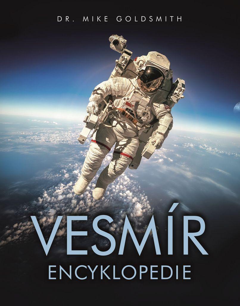 Vesmír encyklopedie - Mike Goldsmith