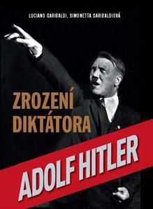 Obrázok Adolf Hitler Zrození diktátora