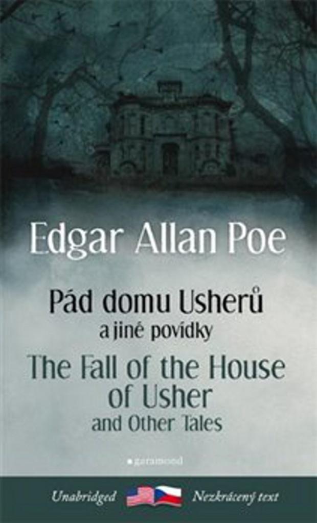 Pád domu Usherů a další povídky/The Fall of the House of Usher and other Tales - Edgar Allan Poe