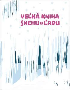 Obrázok Veľká kniha snehu a ľadu