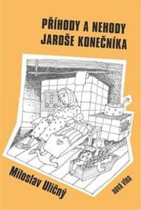Obrázok Příhody a nehody Jaroše Konečníka