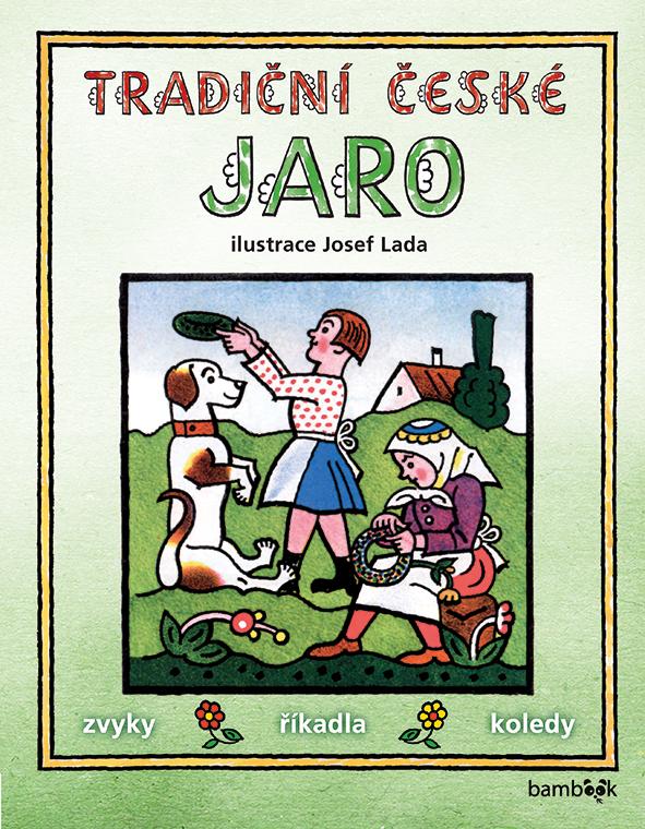 Tradiční české JARO – Josef Lada - Josef Lada