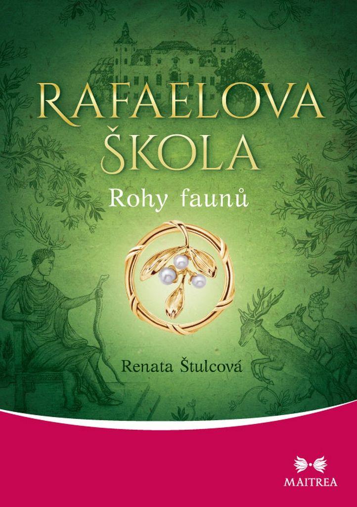 Rafaelova škola Rohy faunů - Renata Štulcová
