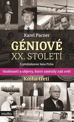 Obrázok Géniové XX. století Kniha třetí (S předmluvou Jana Pirka)