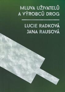 Obrázok Mluva uživatelů a výrobců drog