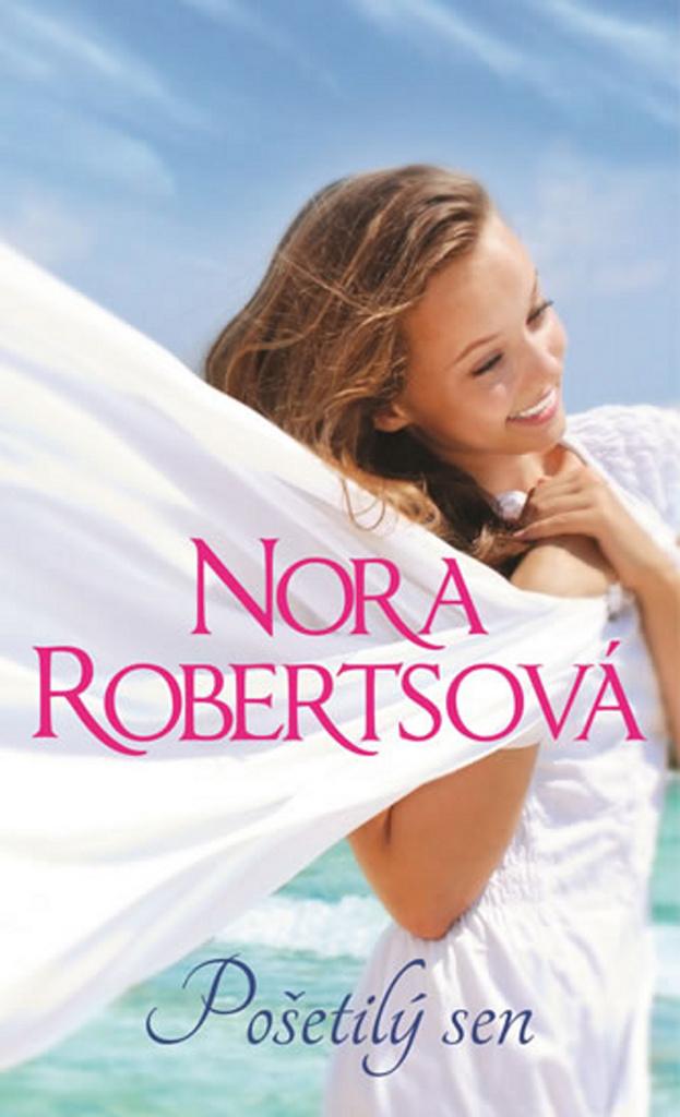 Pošetilý sen - Nora Robertsová