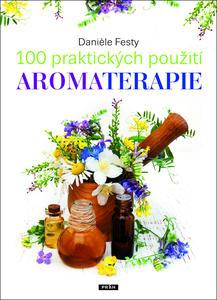 Obrázok 100 praktických použití aromaterapie