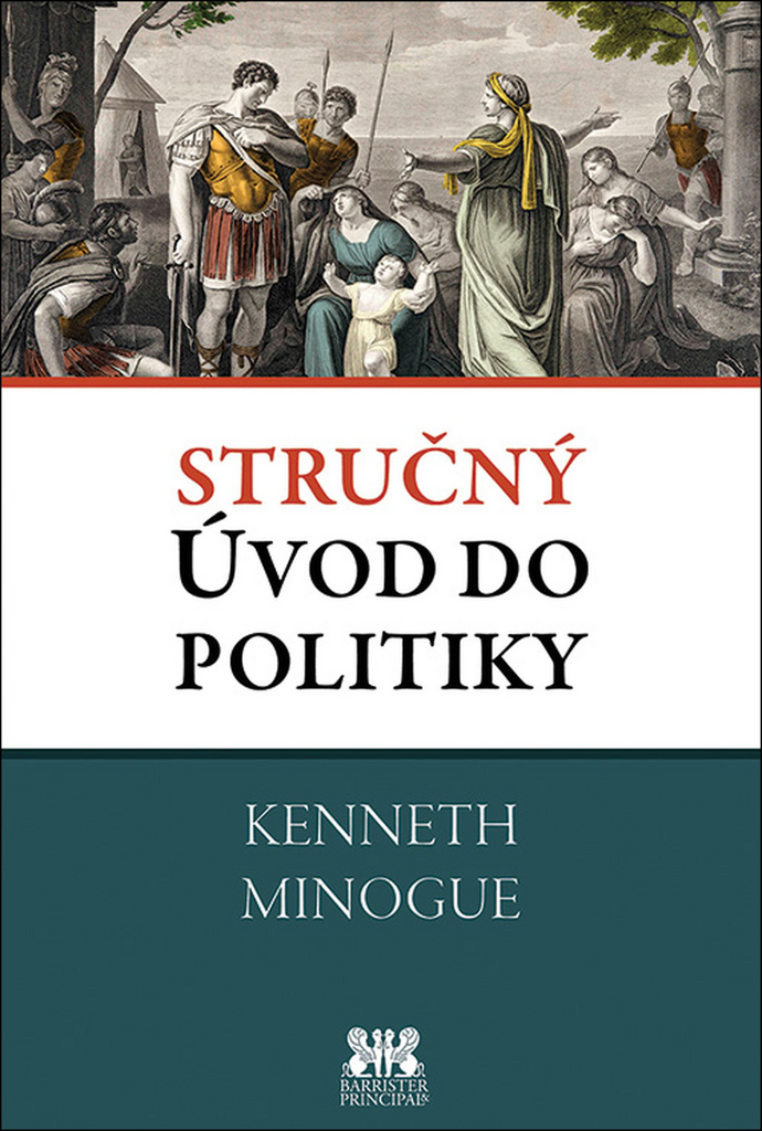 Stručný úvod do politiky - Kenneth Minogue