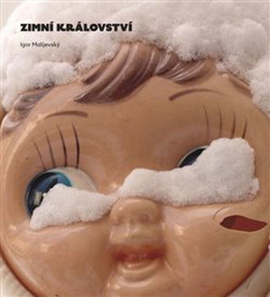 Zimní království - Igor Malijevský