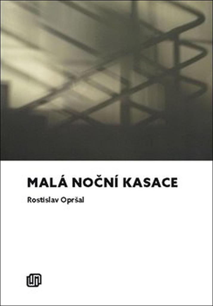 Malá noční kasace - Rostislav Opršal