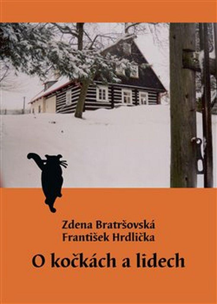 O kočkách a lidech - František Hrdlička, Zdena Bratršovská