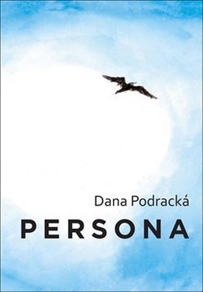 Persona - Dana Podracká