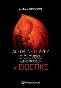 Obrázok Aktuálne otázky o človeku a jeho právach v bioetike