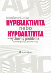 Obrázok Hyperaktivita nebo hypoaktivita