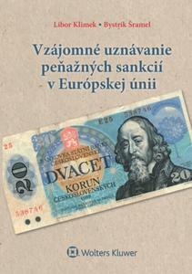 Obrázok Vzájomné uznávanie peňažných sankcií v Európskej únii