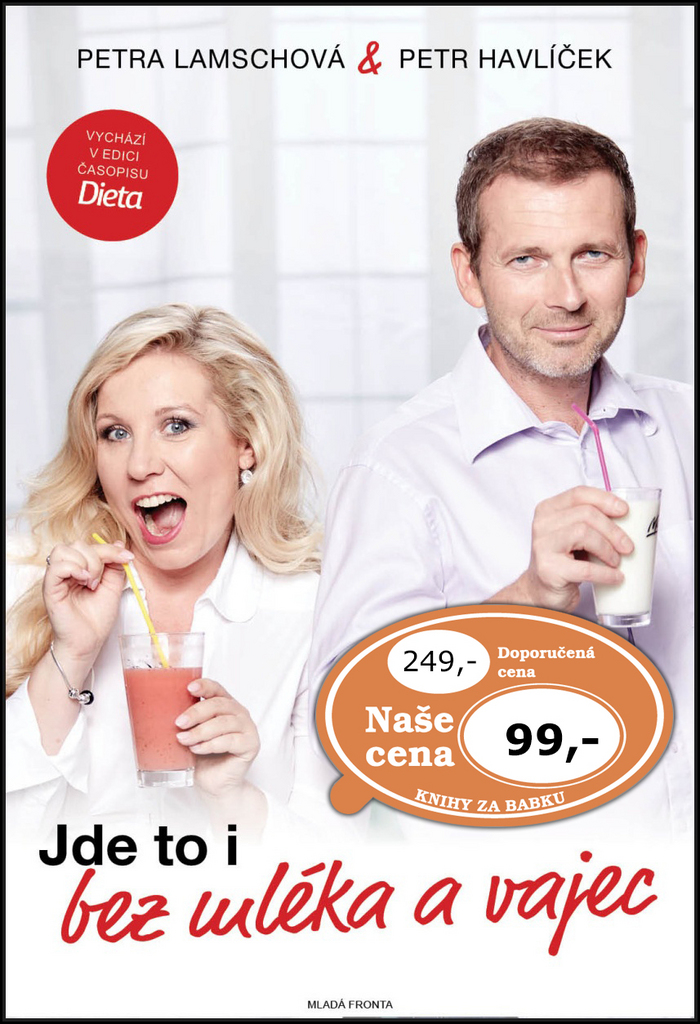 Jde to i bez mléka a vajec - Petr Havlíček, Petra Lamschová