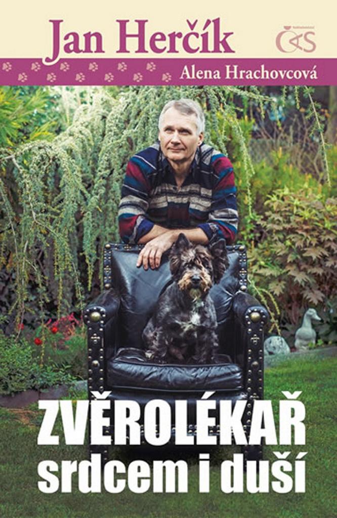 Zvěrolékař srdcem i duší - Alena Hrachovcová, Jan Herčík
