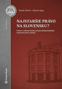 Obrázok Najstaršie právo na Slovensku?
